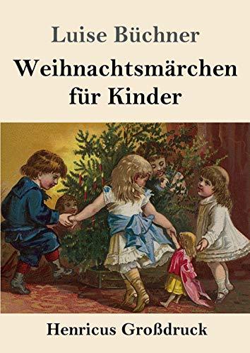 Weihnachtsmärchen für Kinder (Großdruck)