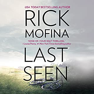Last Seen                   By:                                                                                                                                 Rick Mofina                               Narrated by:                                                                                                                                 Susie Berneis                      Length: 11 hrs and 41 mins     Not rated yet     Overall 0.0