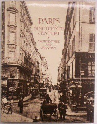 Paris Nineteenth Century: Architecture and Urbanism download ebooks PDF Books