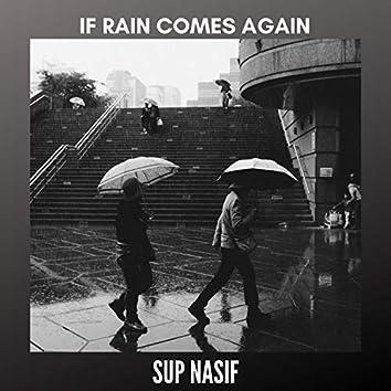 If Rain Comes Again