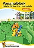 Vorschulblock - Logisches Denken, rätseln und knobeln ab 5 Jahre, A5-Block (Übungsmaterial für Kindergarten und Vorschule, Band 624)