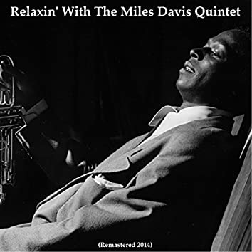 Relaxin' with the Miles Davis Quintet (Remastered 2014)