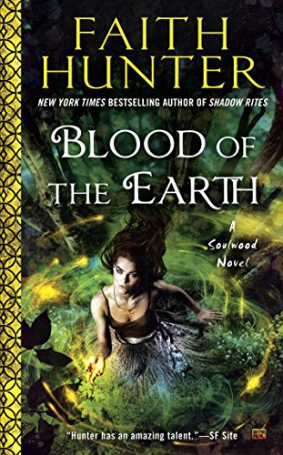 Blood of the Earth (A Soulwood Novel Book 1)