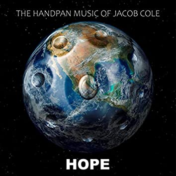 Hope (The Handpan Music of Jacob Cole)