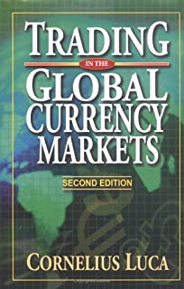 Trading in the Global Currency Markets Second Edition