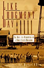 Like Judgment Day: The Ruin and Redemption of a Town Called Rosewood
