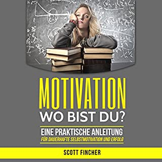 Motivation, wo bist du? Titelbild