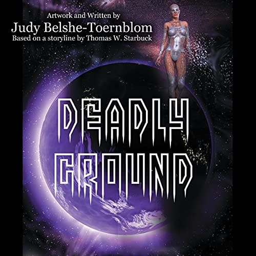 Deadly Ground Audiobook By Thomas W. Starbuck cover art