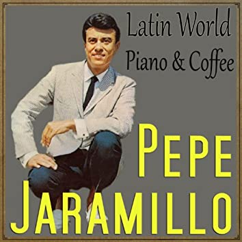 Latin World, Piano & Coffee