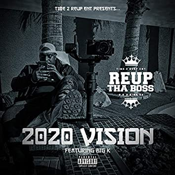 2020 Vision (feat. Big K)
