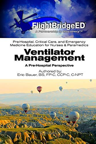Ventilator Management: A Pre-Hospital Perspective (English Edition)