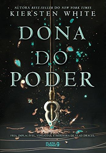 Dona do Poder (Saga da Conquistadora Livro 2)