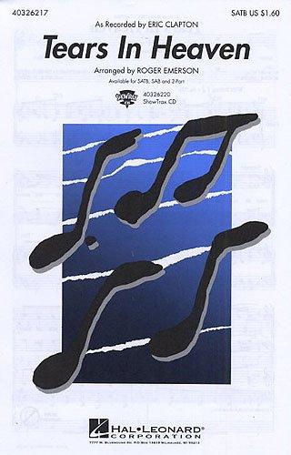 Eric Clapton: Tears In Heaven (SATB/Piano). Für SATB (Gemischter Chor), Klavierbegleitung