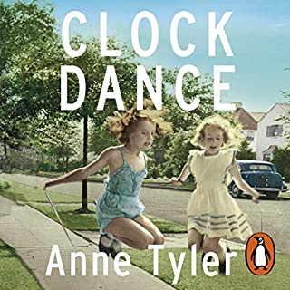 Clock Dance                   By:                                                                                                                                 Anne Tyler                               Narrated by:                                                                                                                                 Kimberly Farr                      Length: 9 hrs and 11 mins     158 ratings     Overall 4.3