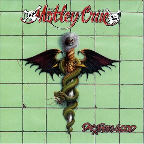Dr. Feelgood / Mötley Crüe
