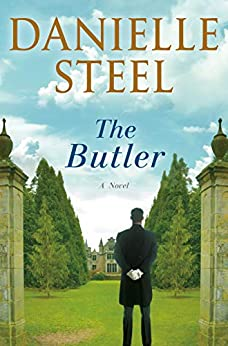 The Butler: A Novel by [Danielle Steel]