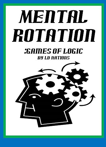 Mental Rotation: Games of Logic (English Edition)