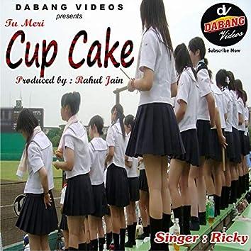 Tu Meri Cup Cake