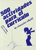 500 Actividades para El curriculo: 23 (Primeros Años)
