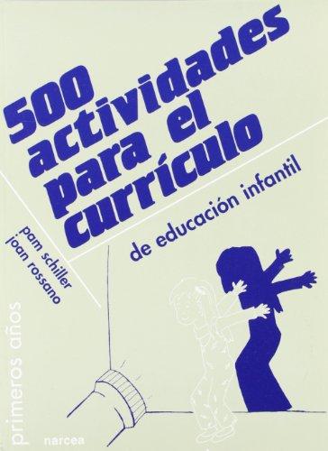 500 actividades para el currículo de Educación Infantil (Primeros Años)