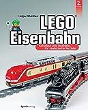 LEGO®-Eisenbahn: Konzepte und Techniken für realistische Modelle (German Edition)
