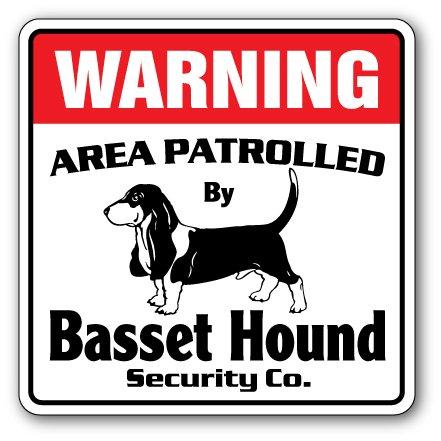 Basset Hound Security Sign Area Patrolled Pet Dog Kennel Breeder AKC Vet