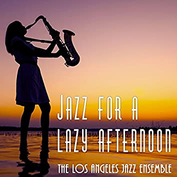 Jazz for a Lazy Afternoon