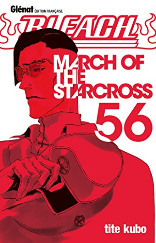 Bleach - Tome 56: March of the starcross