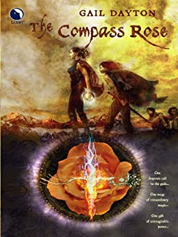 The Compass Rose (The One Rose Book 1) by [Gail Dayton]