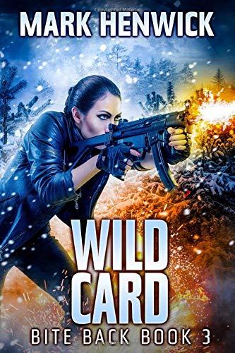 Wild Card: An Amber Farrell Novel (Bite Back)