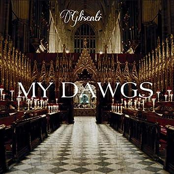 My Dawgs