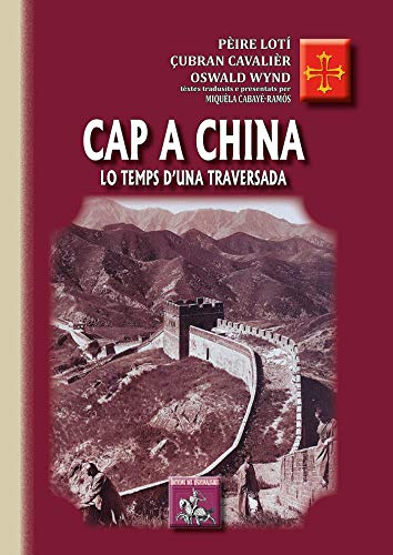 Cap a China, lo temps d'una traversada: (récits de voyage en occitan) (French Edition)
