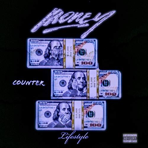 Money Counter Lifestyle [Explicit]