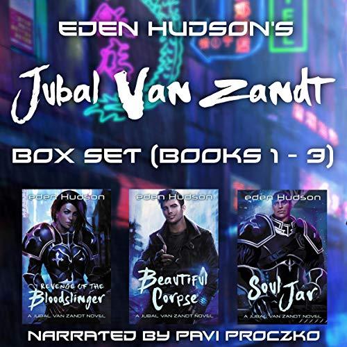 Jubal van Zandt Books 1 - 3 (Revenge of the Bloodslinger, Beautiful Corpse, Soul Jar) cover art