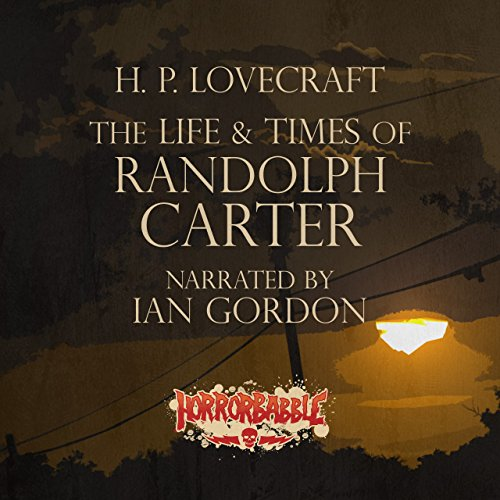 The Life & Times of Randolph Carter cover art