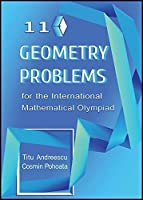 110 Geometry Problems for the International Mathematical Olympiad by Titu Andreescu Cosmin Pohoata(2014-11-15)