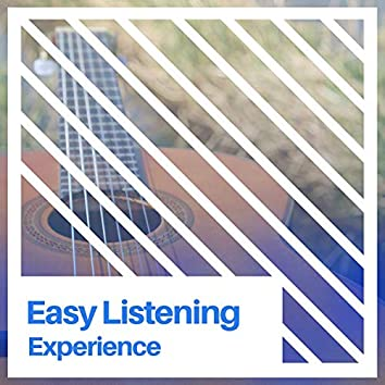# Easy Listening Experience
