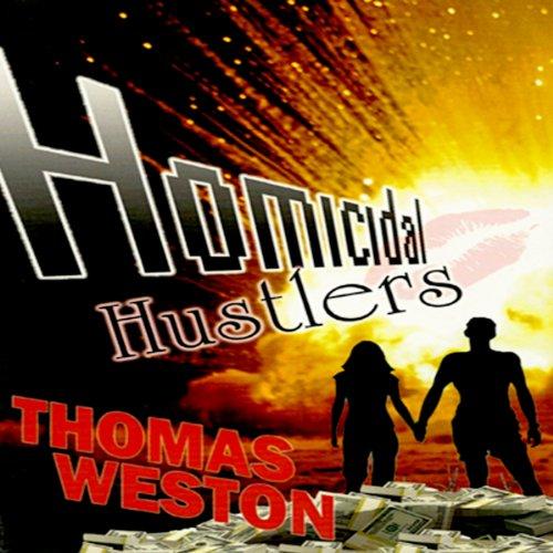 Homicidal Hustlers audiobook cover art