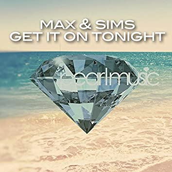 Get It On Tonight