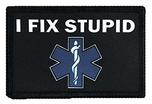 Antrix I Fix Stupid EMT Medic Funny Military Morale Patch Hook & Loop Tactical Patch - 3.15x2