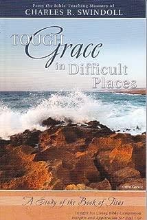 Tough Grace In Difficult Places