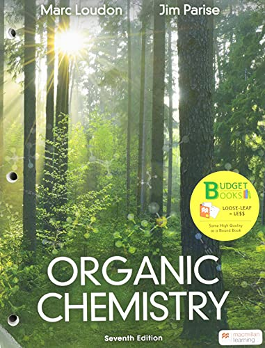 Compare Textbook Prices for Organic Chemistry 7 Edition ISBN 9781319335915 by Loudon, Marc,Parise, Jim