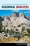 Sierra South: Backcountry Trips in California s Sierra Nevada (Sierra Nevada Guides)
