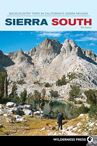Sierra South: Backcountry Trips in California's Sierra Nevada (Sierra Nevada Guides) (English Edition)