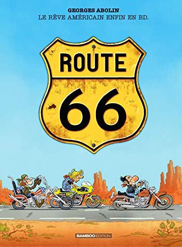 Route 66 (French Edition)