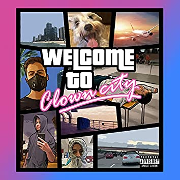 Welcome to Clown City (Radio Edit)