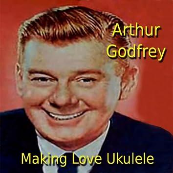 Making Love Ukulele