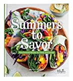 Summers to Savor: Plant-Powered Recipes for Family and Friends