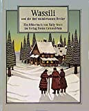 Wassili und die drei wundersamen Bettler