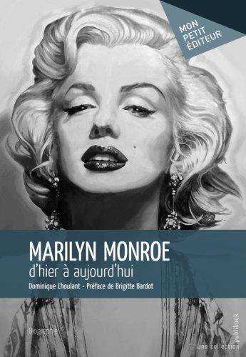 Marilyn Monroe, d'hier à aujourd'hui
